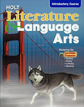 Holt Literature and Language Arts Introductory Course, Ca Edition 0030564913 Book Cover
