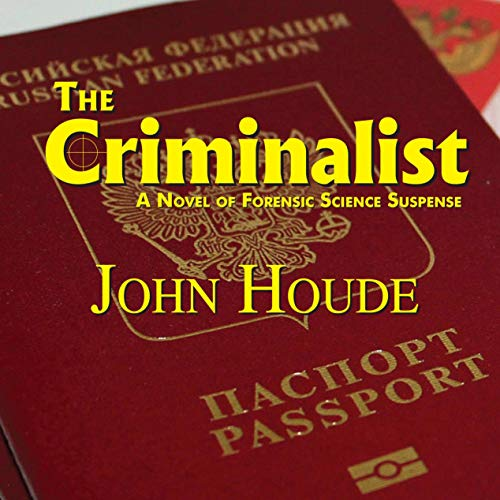 The Criminalist Audiobook By John Houde cover art