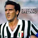 Mi chiamo Gaetano