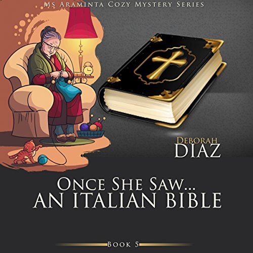 Once She Saw... An Italian Bible audiobook cover art