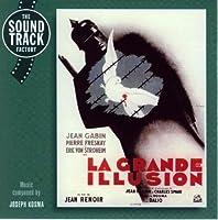 La Grande Illusion O.S.T. by LA GRANDE ILLUSION O.S.T. (2000-07-01)