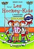 Les Hockey-Kids: L'aventure commence