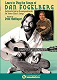 Learn to Play the Songs of Dan Fogelberg - Authentic Guitar Accompaniments for 7 Classics [Instant Access]