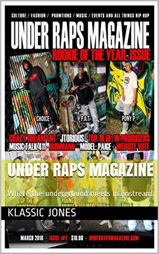 Under Raps Magazine: Where the underground meets mainstream. (English Edition)