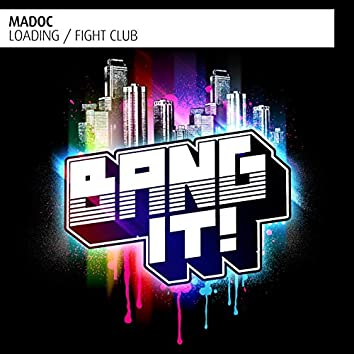 Loading/ Fight Club