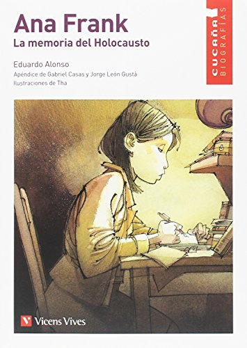 """ANA FRANK. LA MEMORIA DEL HOLOCAUSTO (CUCA""""A) (Colección Cucaña)"""
