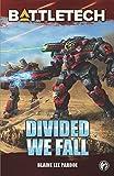 BattleTech: Divided We Fall: A BattleTech Novella