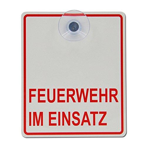 Saugnapfschild Schild Feuerwehr im Einsatz Acrylschild 3mm mit Saugnapf 30mm, ca. 10x12 cm für Scheibeninnenbefestigung