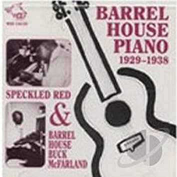 Barrel House Piano 1929 - 1938