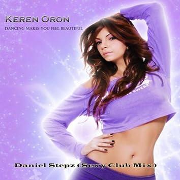 Dancing Makes You Feel Beautiful (daniel Stepz Sexy Club Mix)