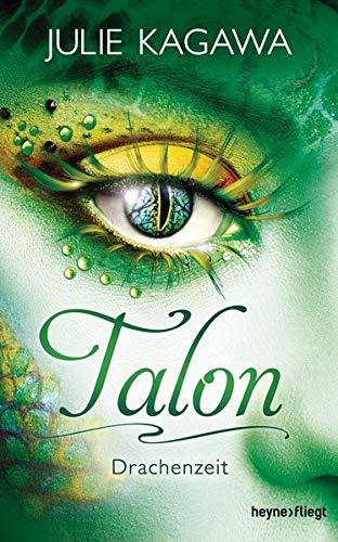Talon - Drachenzeit: Roman (Talon-Serie, Band 1)