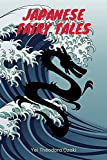 Japanese Fairy Tales: With original illustrations (English Edition)