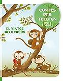 Contes per telèfon - El viatge dels micos (PICARONA)