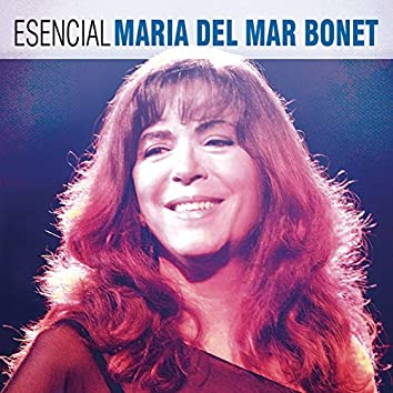 Esencial Maria del Mar Bonet