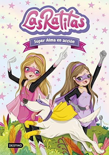 ~Reading~ Las Ratitas 2. Súper Alma en acción (Youtubers infantiles) PDF Books