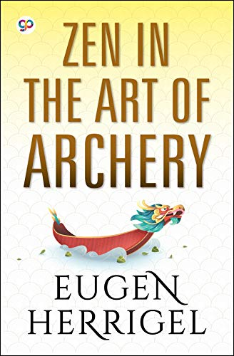 Zen in the Art of Archery (English Edition)