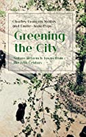 Greening the City: Nature in French Towns from the 17th Century