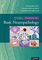 Escourolle & Poirier's Manual of Basic Neuropathology