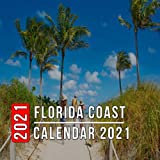 Florida Coast Calendar 2021: 12 Month Mini Calendar from Jan 2021 to Dec 2021, Cute Gift Idea | Pictures in Every Month