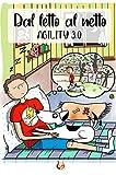 dal letto al netto. agility 3.0