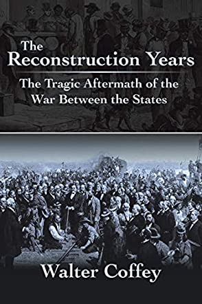 The Reconstruction Years