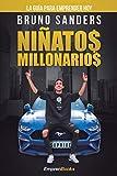 NIÑATOS MILLONARIOS: La guía para emprender hoy (EMPRENBOOKS)
