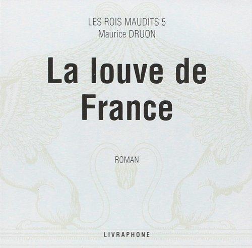 Les Rois maudits, tome 5 : La Louve de France (coffret 9 CD)