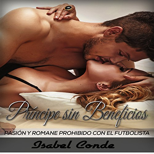 Príncipe sin Beneficios [Prince Without Benefits] Audiobook By Isabel Conde cover art