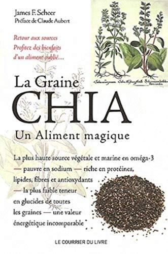La magie de la graine Chia