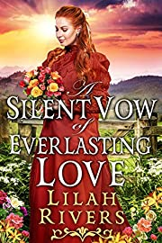 A Silent Vow of Everlasting Love: An Inspirational Historical Romance Book