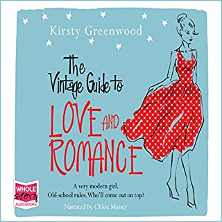 The Vintage Guide to Love and Romance                   By:                                                                                                                                 Kirsty Greenwood                               Narrated by:                                                                                                                                 Chloe Massey                      Length: 9 hrs and 47 mins     71 ratings     Overall 4.6