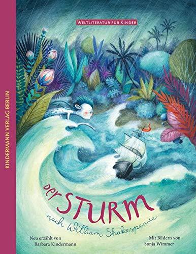 Der Sturm: nach William Shakespeare (Weltliteratur für Kinder)
