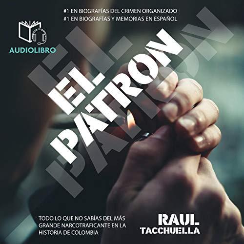 El Patron [The Boss] audiobook cover art