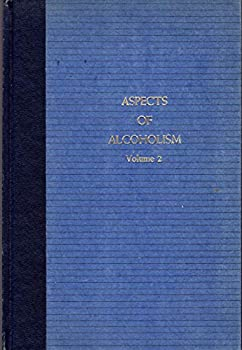 Hardcover Aspects of Alcoholism, Volume 2 Book