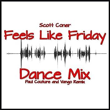 Feels Like Friday Dance Mix (Paul Couture_Vango Remix)