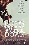 Long Way Down (4) (Calloway Sisters)