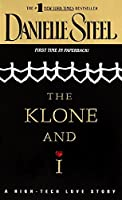 The Klone and I: A Novel