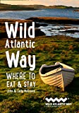 Wild Atlantic Way: Where to Eat and Stay