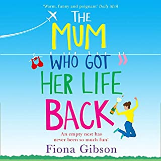 The Mum Who Got Her Life Back                   By:                                                                                                                                 Fiona Gibson                               Narrated by:                                                                                                                                 Caroline Guthrie,                                                                                        David Monteath,                                                                                        Angus King                      Length: 10 hrs and 25 mins     7 ratings     Overall 4.7