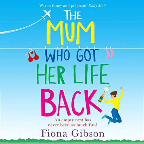 The Mum Who Got Her Life Back                   By:                                                                                                                                 Fiona Gibson                               Narrated by:                                                                                                                                 Caroline Guthrie,                                                                                        David Monteath,                                                                                        Angus King                      Length: 10 hrs and 25 mins     10 ratings     Overall 4.2