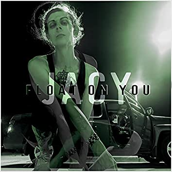Float on You (feat. Blake Cullum)
