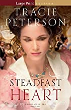 By Tracie Peterson Steadfast Heart (Brides of Seattle) (Lrg) [Paperback]