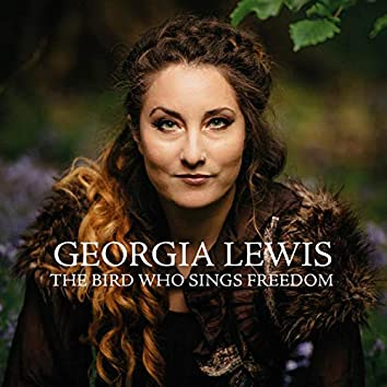 The Bird Who Sings Freedom