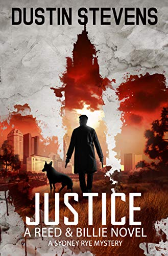 Justice: A Suspense Thriller (A Reed & Billie Novel Book 5)