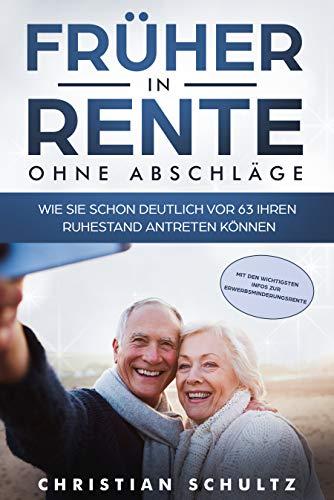 Früher in Rente - ohne Abschläge: Wie Sie schon deutlich vor 63 Ihren Ruhestand antreten können