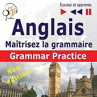 Couverture de Maîtrisez la grammaire anglaise : Grammar Practice - New Edition (Écoutez et apprenez)