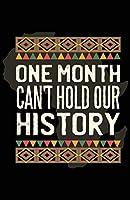 777 Tri-Seven Entertainment ブラックヒストリーマンスポスター 1か月「Can't Hold Our History」ウォールアート プリント(11x17)、マルチカラー