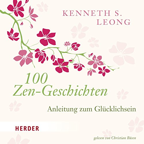 100 Zen-Geschichten Audiobook By Kenneth S. Leong cover art