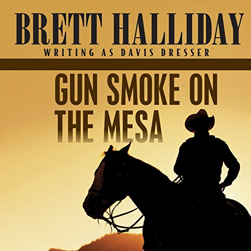 Gun Smoke on the Mesa audiobook cover art