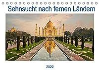 Sehnsucht nach fernen Laendern (Tischkalender 2022 DIN A5 quer): Reisen in ferne Laender, ein Traum fuer alle Reiseliebhaber. (Geburtstagskalender, 14 Seiten )